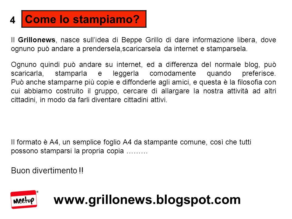 www.grillonews.blogspot.com Cosa facciamo.
