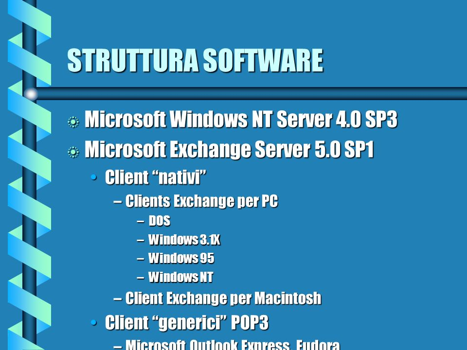 STRUTTURA HARDWARE b 7 server forniti dallamministrazione universitaria CPU Intel Pentium/166CPU Intel Pentium/166 64 MB RAM64 MB RAM Hard disk 4 GBHa