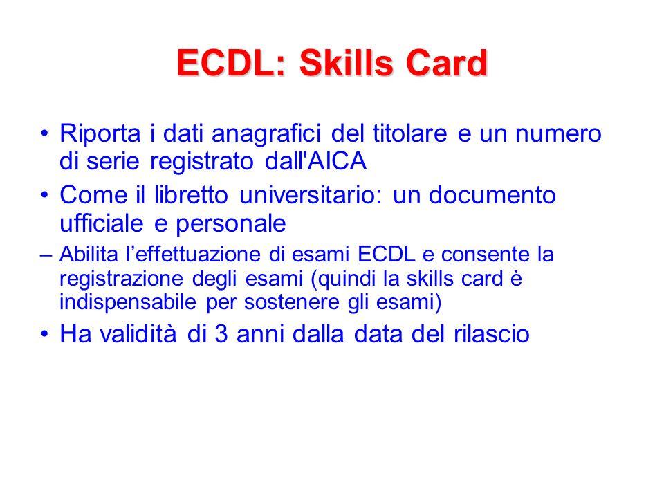 ECDL: esami ATLAS: –Prima di iniziare lesame il candidato deve scegliere … : Quale modulo desidera sostenere (fra lelenco di moduli prenotati dal candidato) La versione del software (per esempio, Windows XP/Office 2003, Linux/OpenOffice/Thunderbird e Firefox)