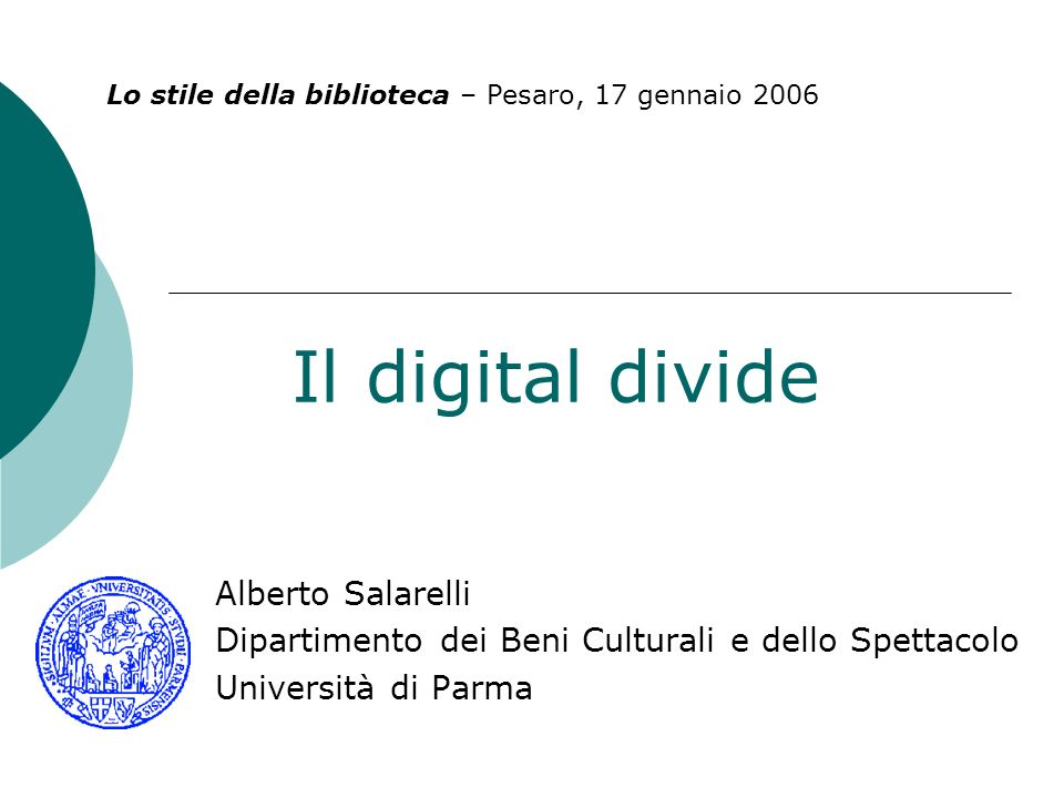 Il digital divide Il tema sarà affrontato da tre punti di vista: storico/sociale giuridico biblioteconomico