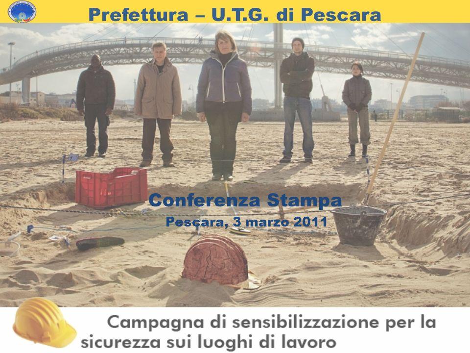 Prefettura – U.T.G. di Pescara Conferenza Stampa Pescara, 3 marzo 2011