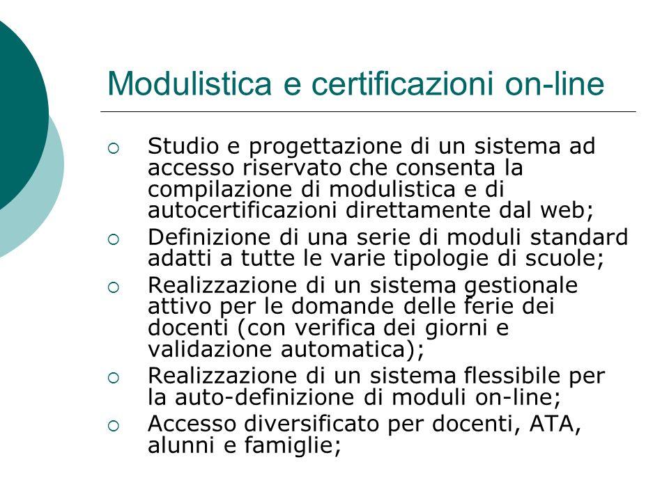 Modulistica e certificazioni on-line Studio e progettazione di un sistema ad accesso riservato che consenta la compilazione di modulistica e di autoce