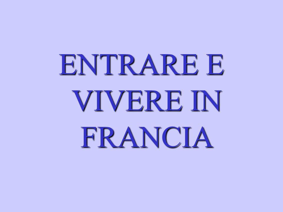 ENTRARE E VIVERE IN FRANCIA