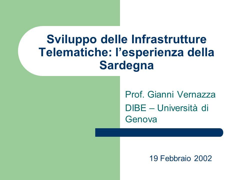 Sviluppo delle Infrastrutture Telematiche: lesperienza della Sardegna Prof.