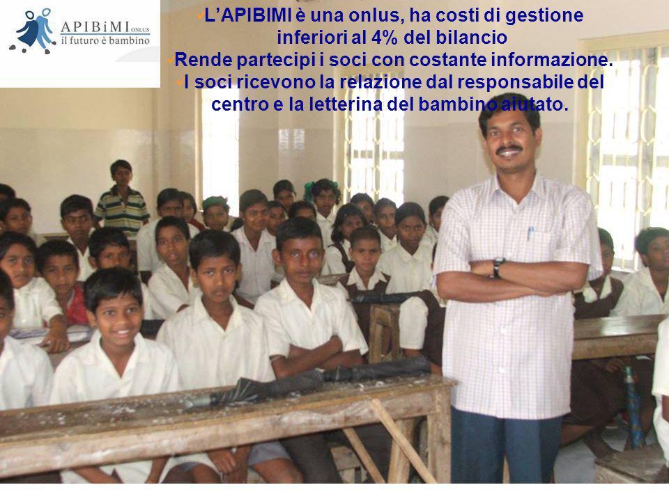 LAPIBIMI è una onlus, ha costi di gestione inferiori al 4% del bilancio Rende partecipi i soci con costante informazione. I soci ricevono la relazione