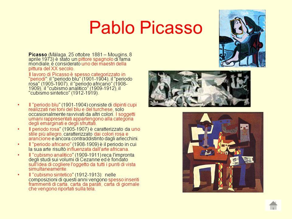 Pablo Picasso Picasso (Málaga, 25 ottobre 1881 – Mougins, 8 aprile 1973) è stato un pittore spagnolo di fama mondiale, è considerato uno dei maestri d