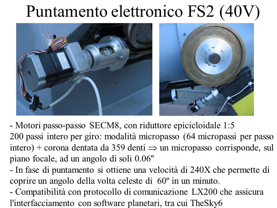 Puntamento elettronico FS2 (40V) - Motori passo-passo SECM8, con riduttore epicicloidale 1:5 200 passi intero per giro: modalità micropasso (64 micropassi per passo intero) + corona dentata da 359 denti un micropasso corrisponde, sul piano focale, ad un angolo di soli 0.06 - In fase di puntamento si ottiene una velocità di 240X che permette di coprire un angolo della volta celeste di 60º in un minuto.
