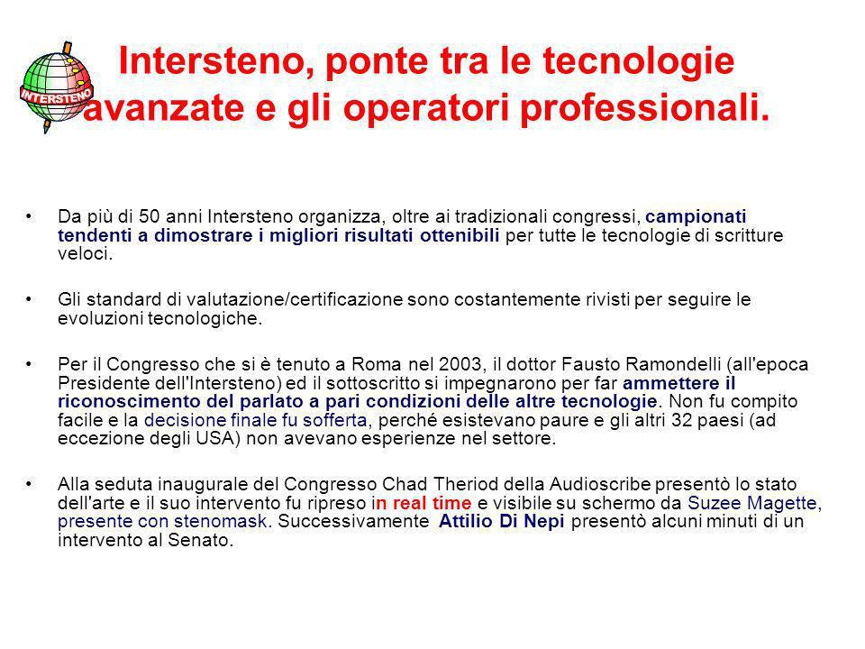 Intersteno, ponte tra le tecnologie avanzate e gli operatori professionali.