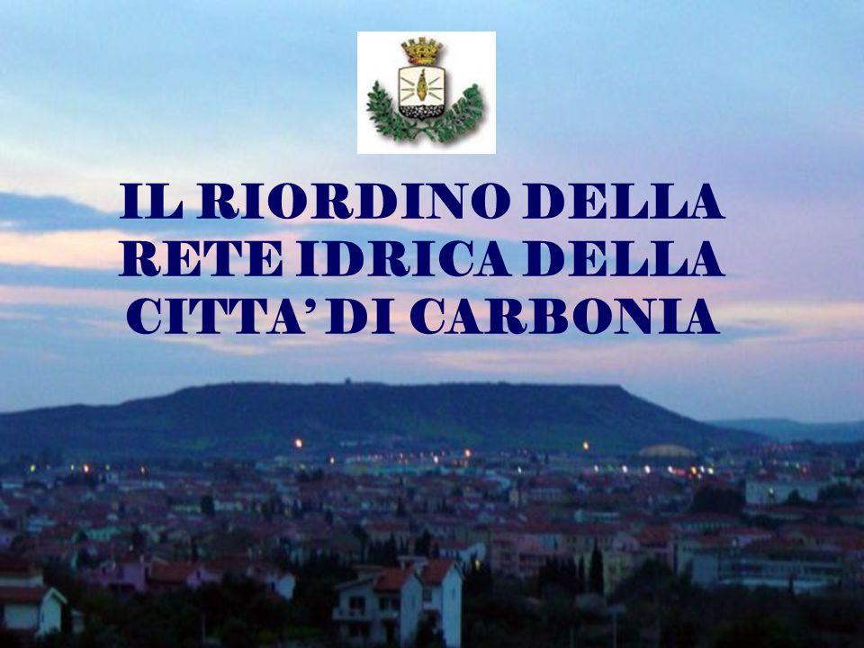 IL RIORDINO DELLA RETE IDRICA DELLA CITTA DI CARBONIA