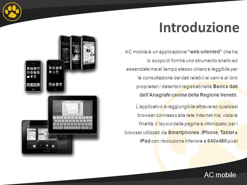 Introduzione AC mobile è un applicazione web oriented che ha lo scopo di fornire uno strumento snello ed essenziale ma al tempo stesso chiaro e leggib