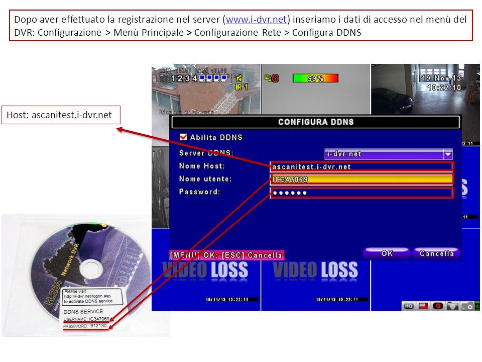 Dopo aver effettuato la registrazione nel server (www.i-dvr.net) inseriamo i dati di accesso nel menù del DVR: Configurazione > Menù Principale > Conf