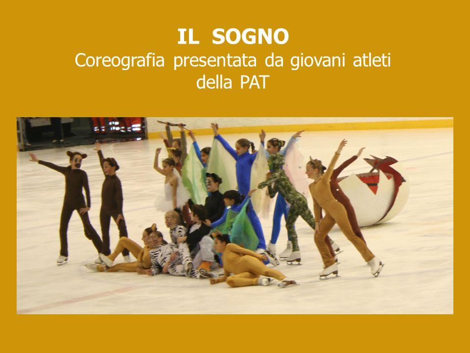 IL SOGNO Coreografia presentata da giovani atleti della PAT