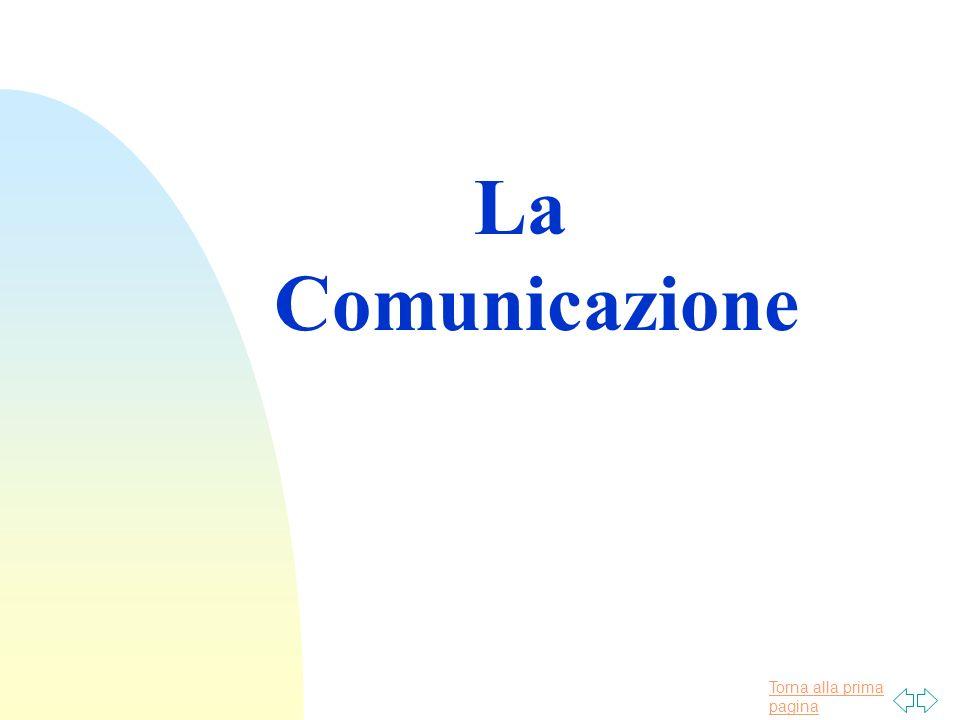 Torna alla prima pagina La Comunicazione