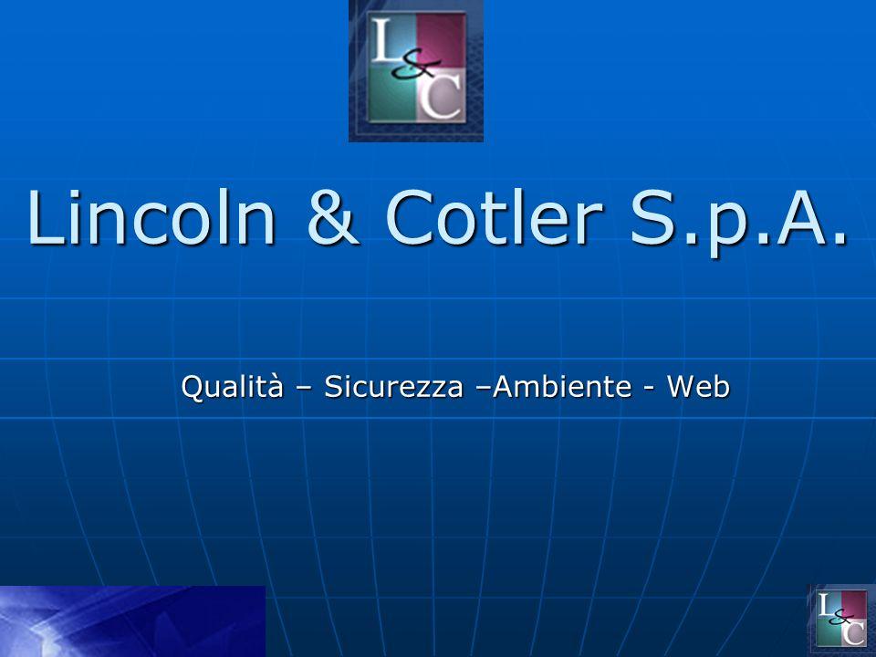 Lincoln & Cotler S.p.A. Qualità – Sicurezza –Ambiente - Web