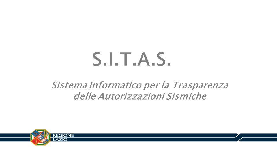 S.I.T.A.S. Sistema Informatico per la Trasparenza delle Autorizzazioni Sismiche