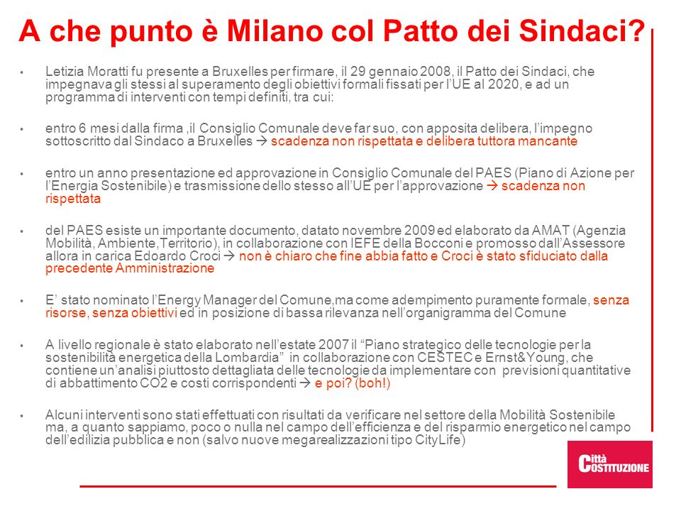 A che punto è Milano col Patto dei Sindaci? Letizia Moratti fu presente a Bruxelles per firmare, il 29 gennaio 2008, il Patto dei Sindaci, che impegna