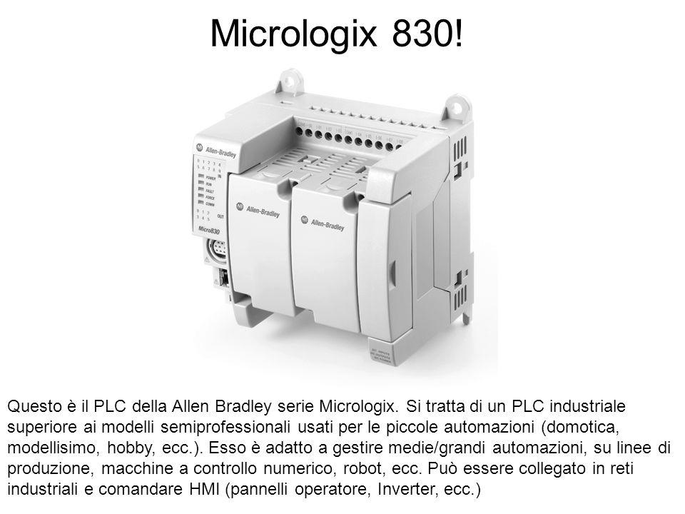 Micrologix 830! Questo è il PLC della Allen Bradley serie Micrologix. Si tratta di un PLC industriale superiore ai modelli semiprofessionali usati per