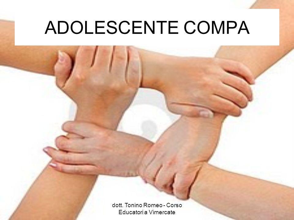 ADOLESCENTE COMPA dott. Tonino Romeo - Corso Educatori a Vimercate