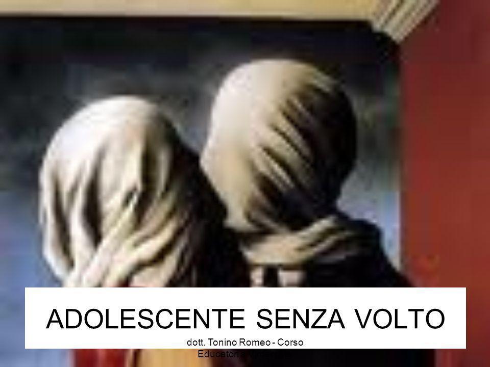 ADOLESCENTE SENZA VOLTO dott. Tonino Romeo - Corso Educatori a Vimercate
