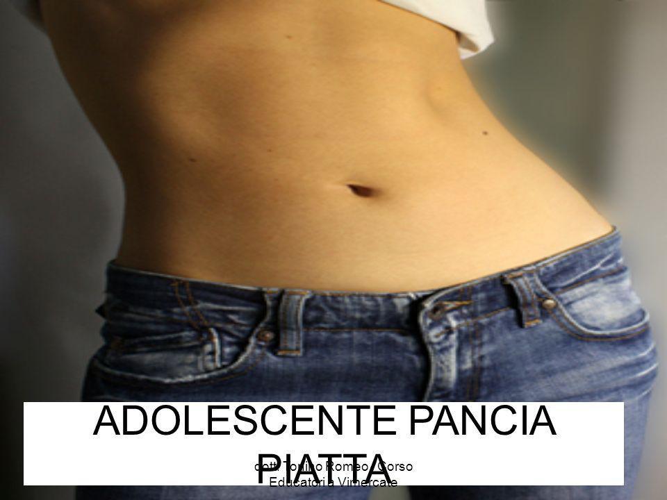 ADOLESCENTE PANCIA PIATTA dott. Tonino Romeo - Corso Educatori a Vimercate