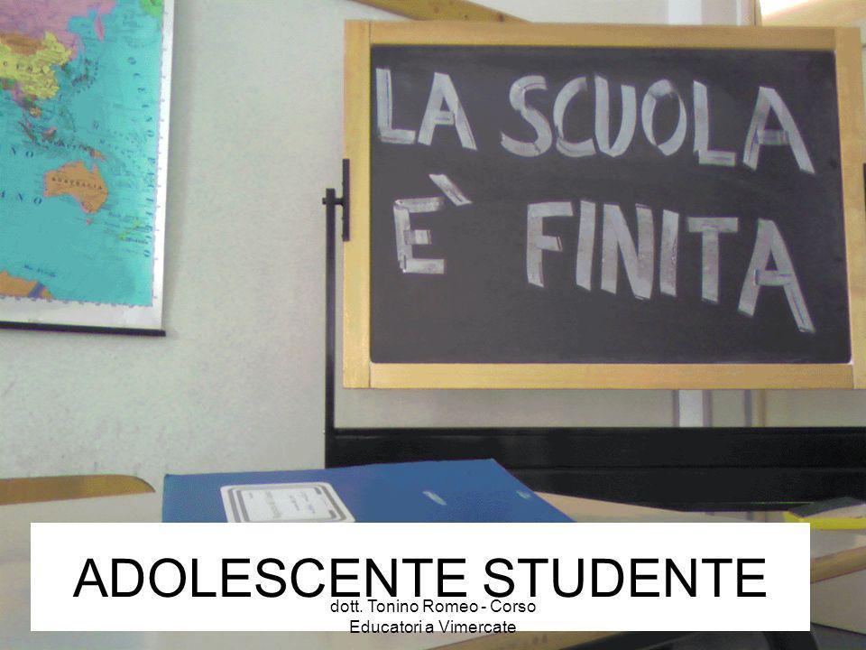 ADOLESCENTE STUDENTE dott. Tonino Romeo - Corso Educatori a Vimercate