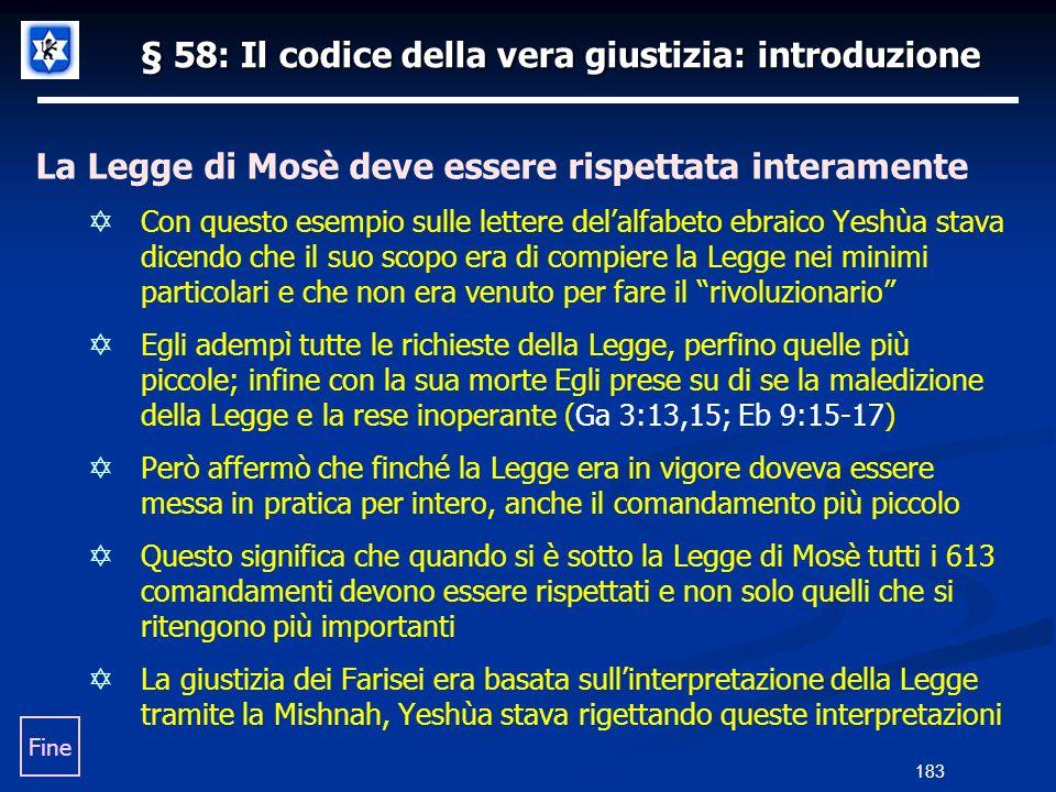 § 58: Il codice della vera giustizia: introduzione La Legge di Mosè deve essere rispettata interamente Con questo esempio sulle lettere delalfabeto eb