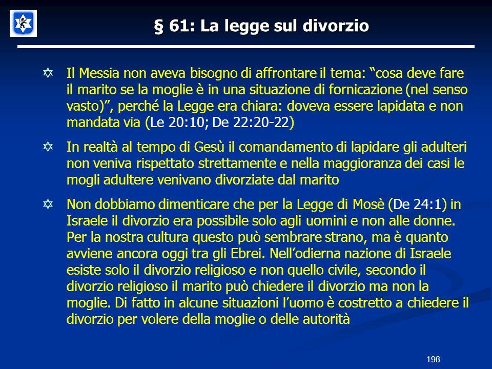 § 61: La legge sul divorzio Il Messia non aveva bisogno di affrontare il tema: cosa deve fare il marito se la moglie è in una situazione di fornicazio