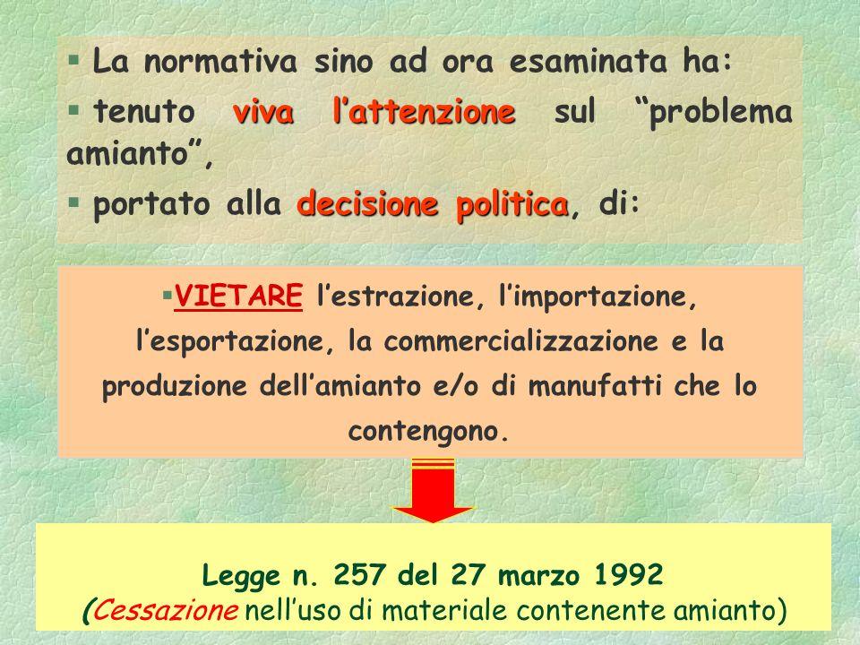 D.Lgs. 15/08/1991 n. 277 capo III (ABROGATO) §Inoltre: §vengono maggiormente responsabilizzati il datore di lavoro, i dirigenti ed i preposti. §Entran