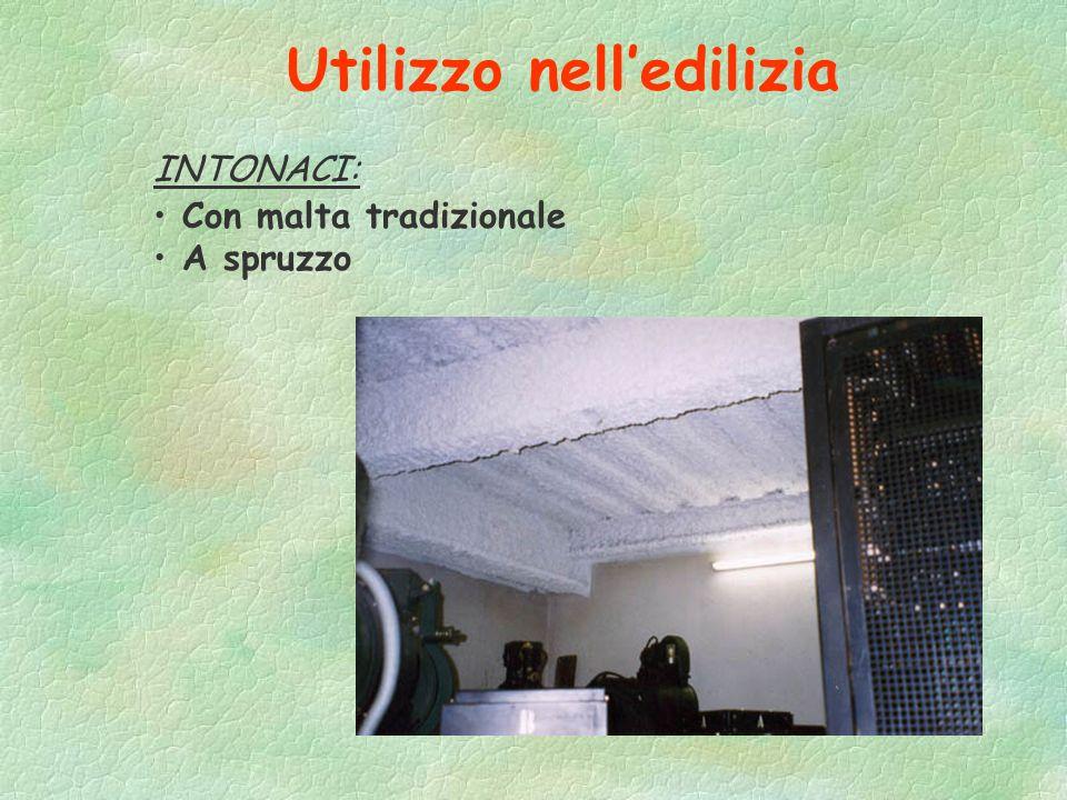 Utilizzo nellindustria IMPASTATO CON ALTRI MATERIALI: Amianto a spruzzo: - isolante termico nei cicli ad alte temperature (es. centrali termiche, stab