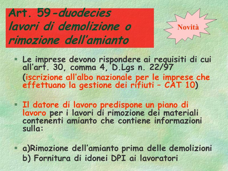 Art. 59-undecies Operazioni lavorative particolari In determinate operazioni lavorative in cui, nonostante ladozione di misure tecniche preventive per