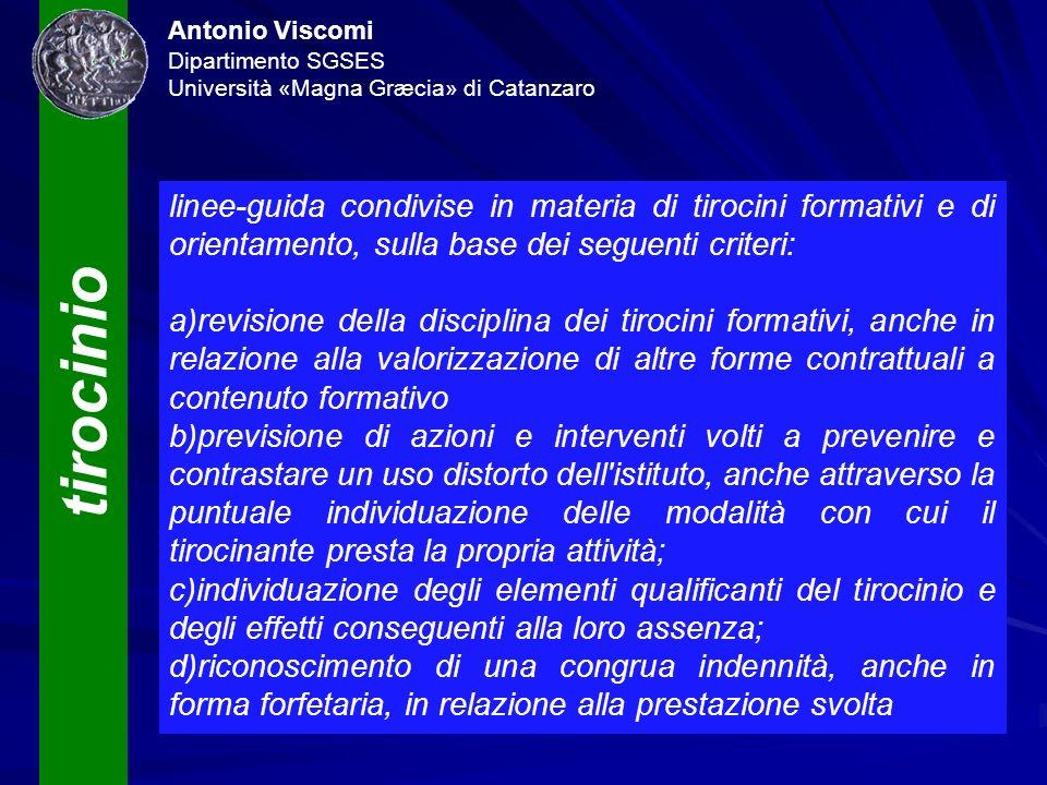 tirocinio Antonio Viscomi Dipartimento SGSES Università «Magna Græcia» di Catanzaro linee-guida condivise in materia di tirocini formativi e di orient