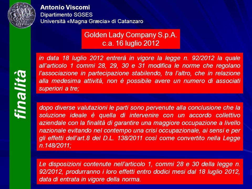 finalità Antonio Viscomi Dipartimento SGSES Università «Magna Græcia» di Catanzaro in data 18 luglio 2012 entrerà in vigore la legge n. 92/2012 la qua