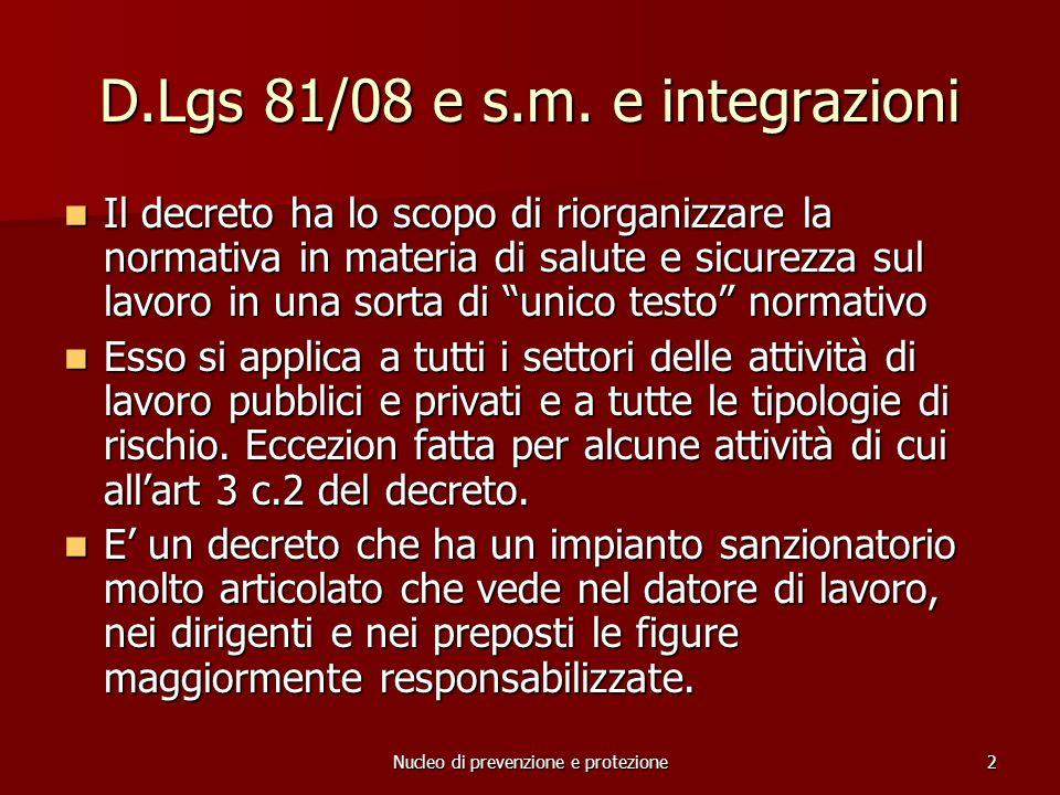 Nucleo di prevenzione e protezione3 D.Lgs 81/08 e s.m.