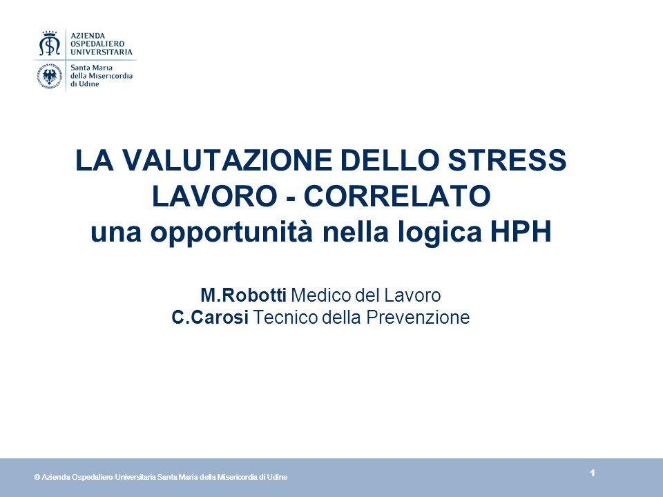 22 © Azienda Ospedaliero-Universitaria Santa Maria della Misericordia di Udine Indicatori aziendali