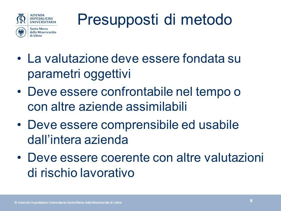 26 © Azienda Ospedaliero-Universitaria Santa Maria della Misericordia di Udine