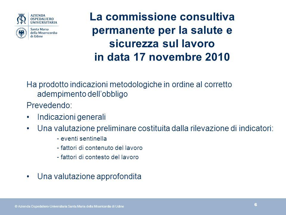 27 © Azienda Ospedaliero-Universitaria Santa Maria della Misericordia di Udine