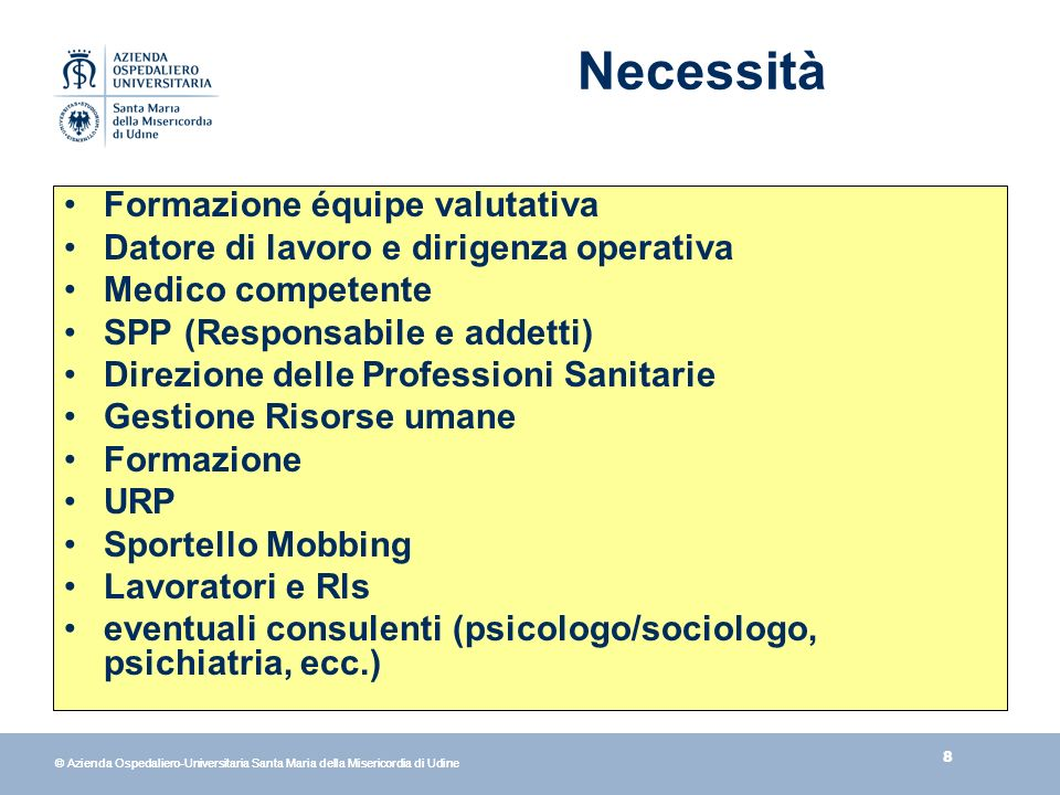 29 © Azienda Ospedaliero-Universitaria Santa Maria della Misericordia di Udine