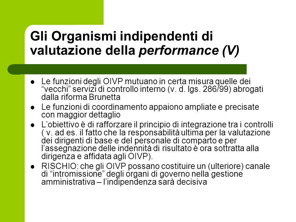 Gli Organismi indipendenti di valutazione della performance (V) Le funzioni degli OIVP mutuano in certa misura quelle dei vecchi servizi di controllo