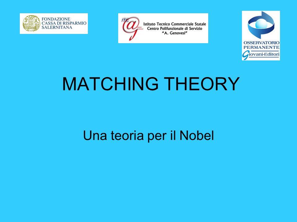 MATCHING THEORY Una teoria per il Nobel