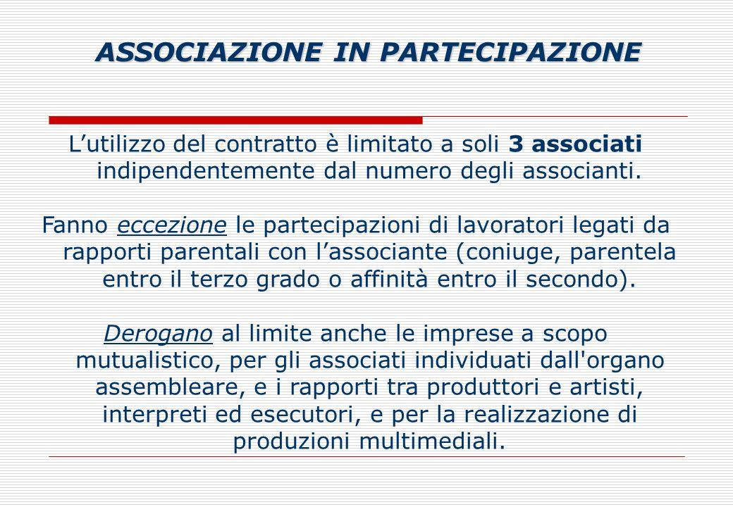 Lutilizzo del contratto è limitato a soli 3 associati indipendentemente dal numero degli associanti.
