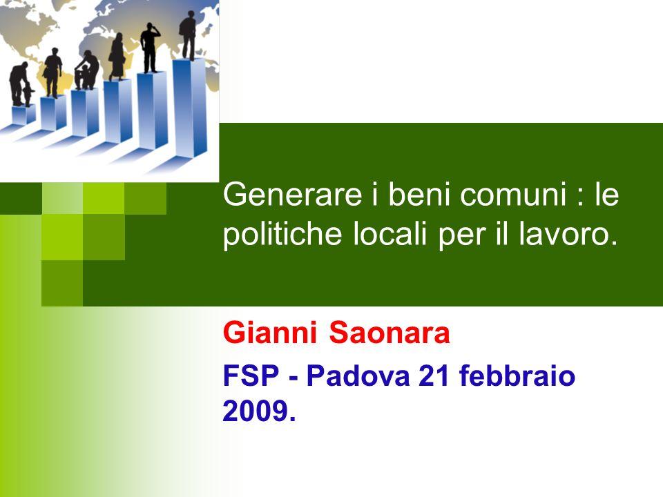 Generare i beni comuni : le politiche locali per il lavoro.