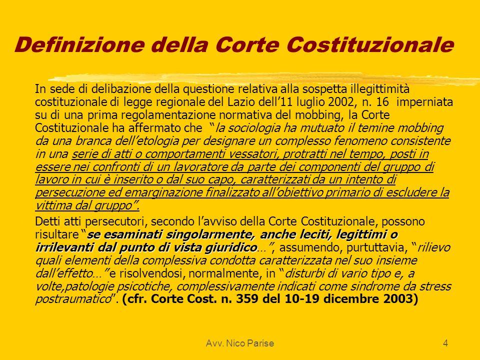 Avv. Nico Parise4 Definizione della Corte Costituzionale zIn sede di delibazione della questione relativa alla sospetta illegittimità costituzionale d