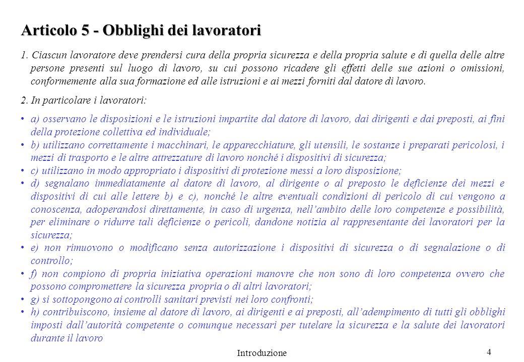 Introduzione 4 Articolo 5 - Obblighi dei lavoratori 1.