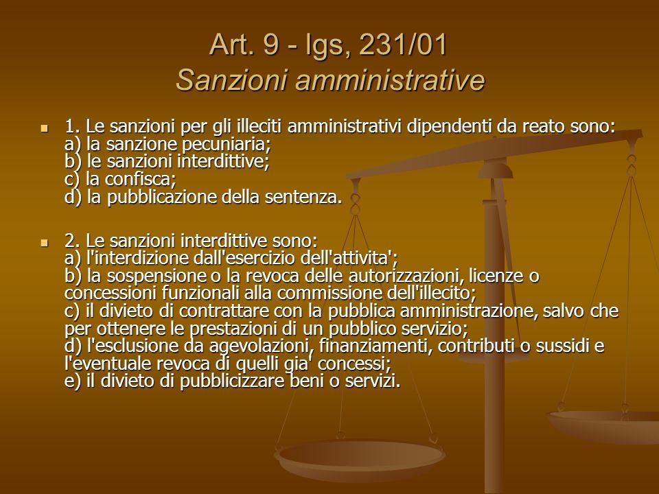 Art. 9 - lgs, 231/01 Sanzioni amministrative 1.
