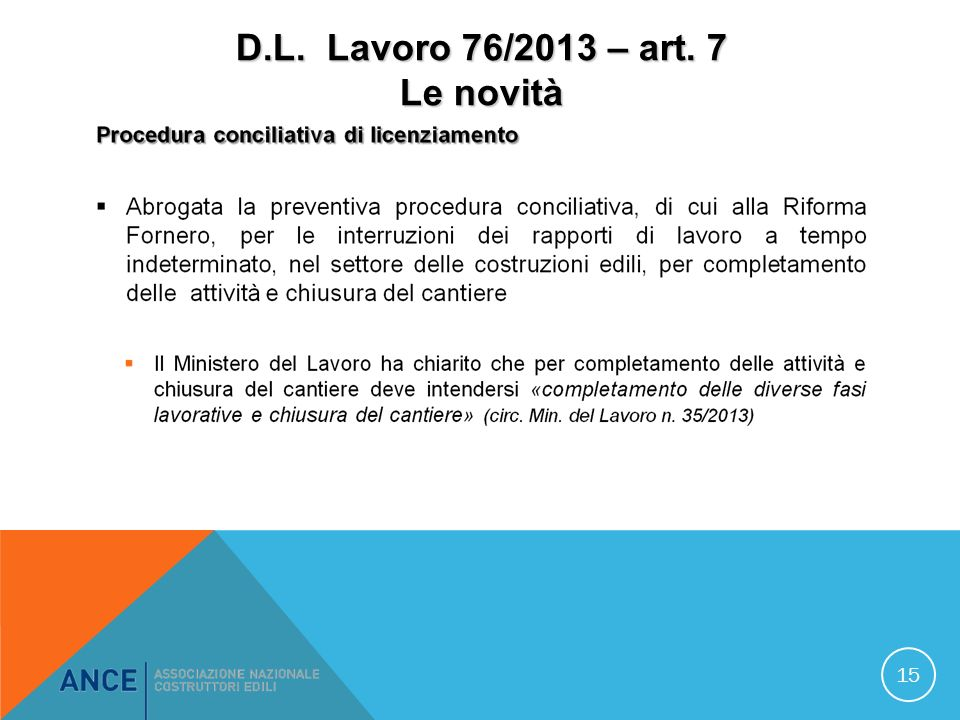 D.L. Lavoro 76/2013 – art. 7 Le novità 15