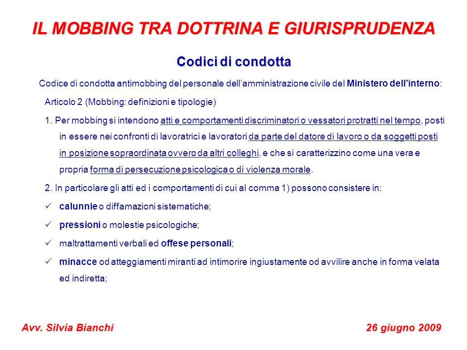 Codici di condotta Codice di condotta antimobbing del personale dellamministrazione civile del Ministero dellinterno: Articolo 2 (Mobbing: definizioni