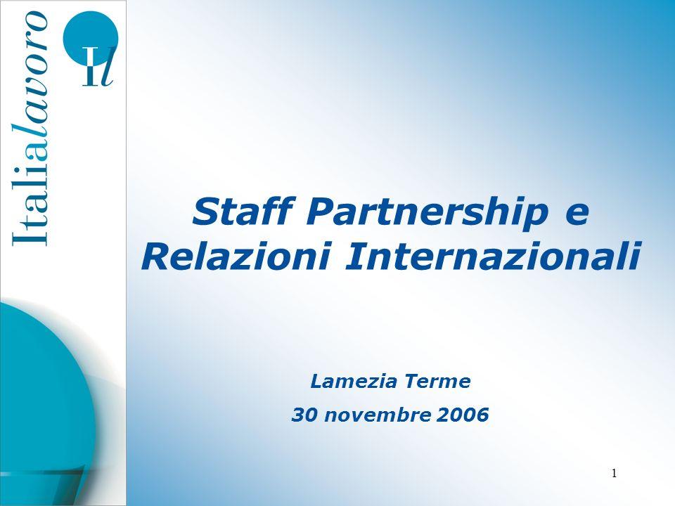 1 Staff Partnership e Relazioni Internazionali Lamezia Terme 30 novembre 2006