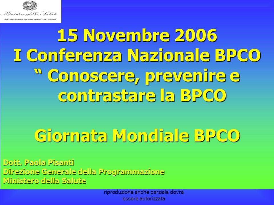 la pubblicazione è a cura della Dott. Paola Pisanti. L'eventuale riproduzione anche parziale dovrà essere autorizzata 15 Novembre 2006 I Conferenza Na