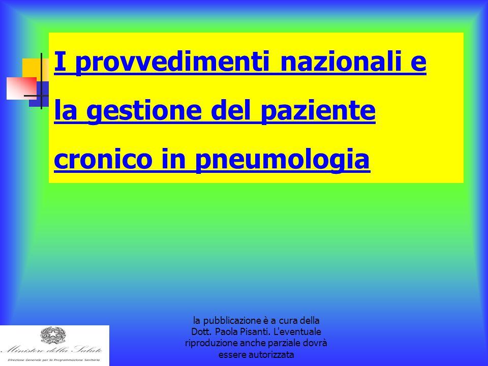 la pubblicazione è a cura della Dott. Paola Pisanti. L'eventuale riproduzione anche parziale dovrà essere autorizzata I provvedimenti nazionali e la g