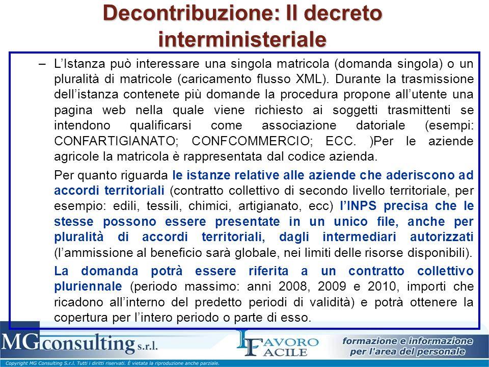 Decontribuzione: Il decreto interministeriale –LIstanza può interessare una singola matricola (domanda singola) o un pluralità di matricole (caricamento flusso XML).